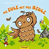 Die Eule mit der Beule (Popular Fiction) - Susanne Weber