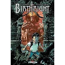 Birthright T01 : Le Retour