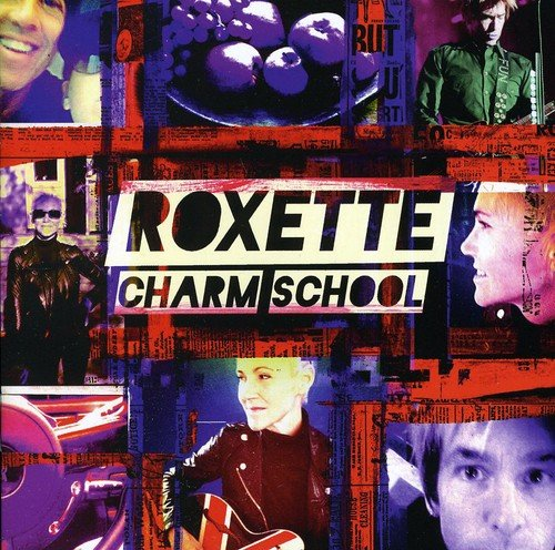 Roxette: Charm School (Audio CD)