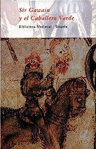 Sir Gawain y el Caballero Verde par  Anónimo del siglo XIV