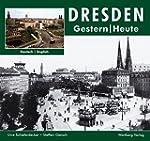 Dresden - Fotografien von gestern und...