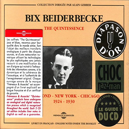 The Quintessence Bix Beiderbec...