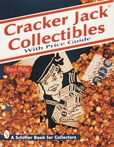 cracker-jack-collectibles-with-price-guide-schiffer-book-for-collectors-by-ravi-piina-2007-07-01