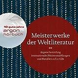 Meisterwerke der Weltliteratur: Argons Sammlung internationaler Meistererzählungen auf 1 CDs