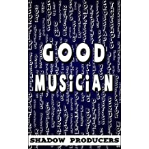 Good Musician: The biggest glossary of all music production words, EDM and DJ terms, and sound engineering terminology. (English Edition)