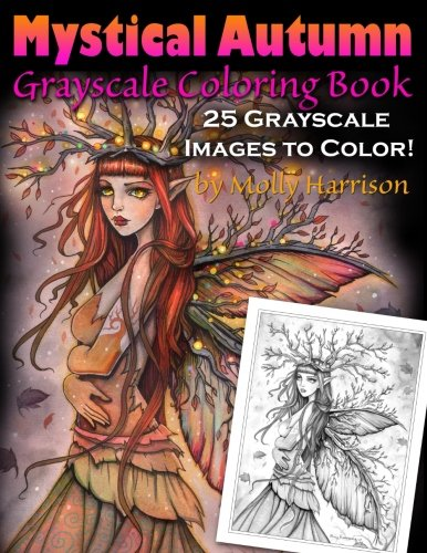 Mystical Autumn Grayscale Coloring Book: Witches, Fairies and More!
