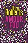 Amour fou par Roberts