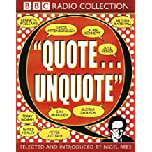 Quote Unquote: Introduced by Nigel Rees (BBC Radio Collection)