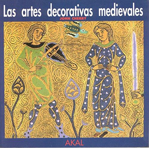 Las artes decorativas medievales (Herencia del pasado) por John Cherry