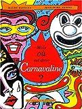 Mais où est donc Carnavaline ?