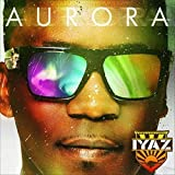 Songtexte von Iyaz - Aurora