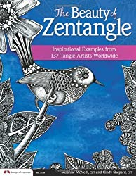 Beauty of Zentangle (R), The: Inspirational Examples from 137 Tangle Artists Worldwide by Suzanne McNeill CZT (2013-11-01)