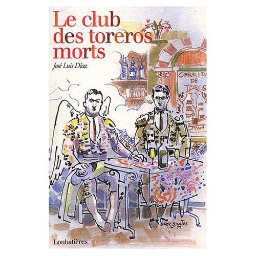 Le club des toreros morts