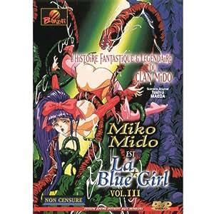 Miko Mido est la Blue Girl vol 3
