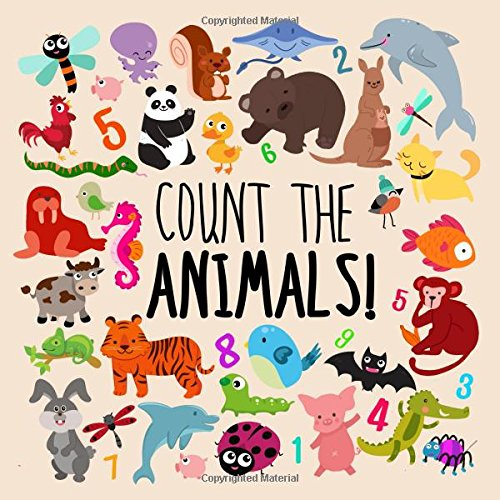 Count the Animals!: A Fun Picture Puzzle Book for 2-5 Year Olds por Books For Little Ones
