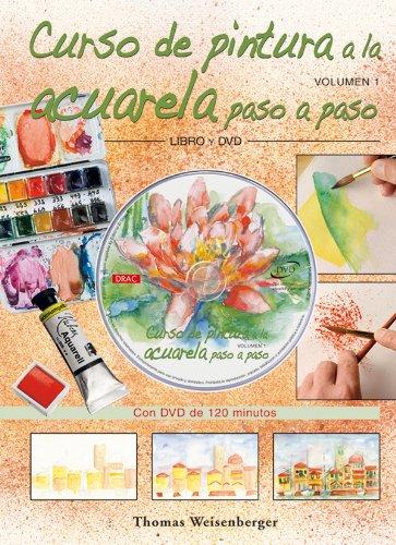 Curso de pintura a la acuarela/ Watercolor Painting Course: Paso a Paso/ Step by Step