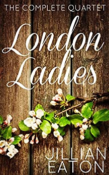London Ladies (The Complete Series) (English Edition)