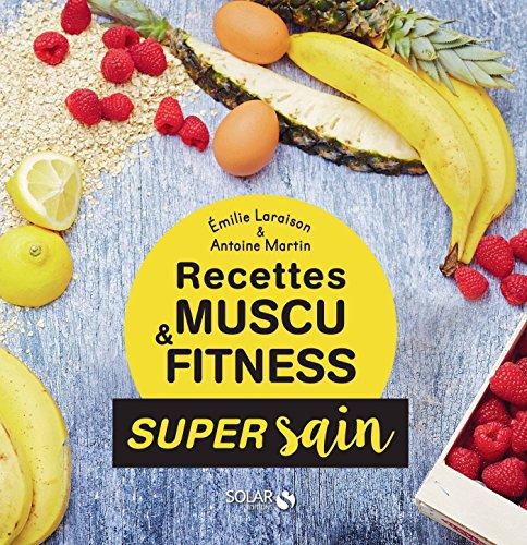 Couverture du livre Les recettes muscu et fitness - super sain