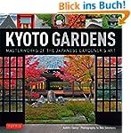 Kyoto Gardens: Masterworks of the Jap...