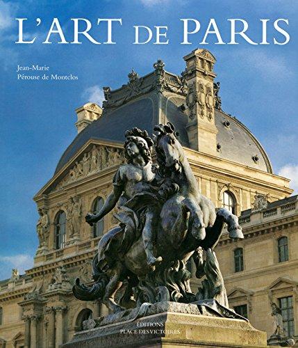 L'art de Paris  (Ancien prix diteur : 99 euros)