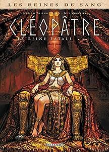 vignette de 'Cléopâtre, la reine fatale - série en cours n° 1<br /> Cléopâtre, la reine fatale (Joël Mouclier)'