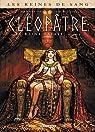 Reines de sang, tome 1 : Cléopâtre, la Reine fatale par Gloris