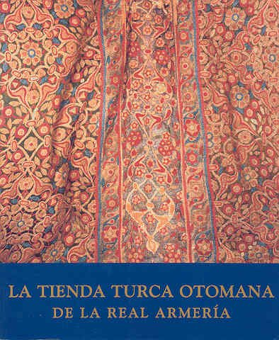 La tienda turca otomana de la Real Armería