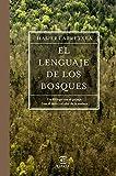 El lenguaje de los bosques (Fuera de colección)