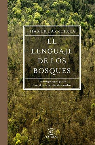 El lenguaje de los bosques (Fuera de colección) por Hasier Larretxea