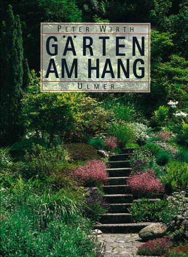 Gärten am Hang
