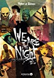 Image de We are the night, Tome 1 : 20H 01