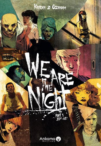 We are the night, Tome 1 : 20H 01