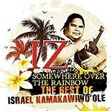 The Best of IZ - Somewhere Over The Rainbow -