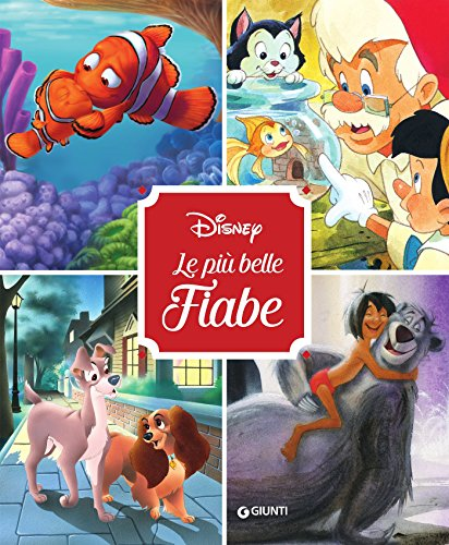 Disney. Le più belle fiabe (Fiabe Disney Vol. 1)