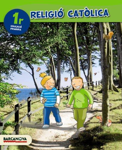 Religió catòlica 1r llibre de l ' alumne (ed 2014) (materials educatius - cicle inicial - religió)