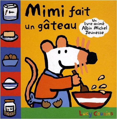"<a href=""/node/5734"">Mimi fait un gâteau</a>"