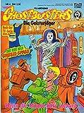 Filmations GHOSTBUSTERS - Die Geisterjäger - Comic Magazin # 4: Wenn die Mumie böse kichert...