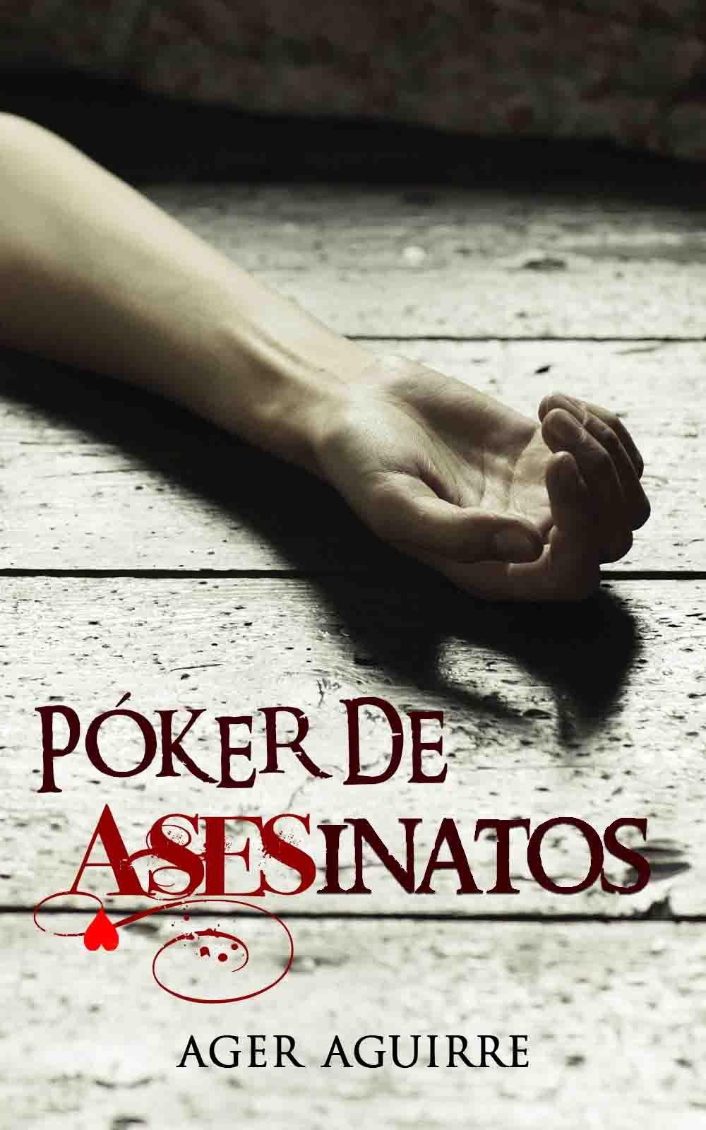 Póker de Asesinatos Finalista premio literario amazon 2018