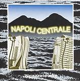 Songtexte von Napoli Centrale - 'Ngazzate nire