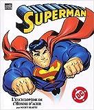 Superman. L'encyclopédie de l'Homme d'acier