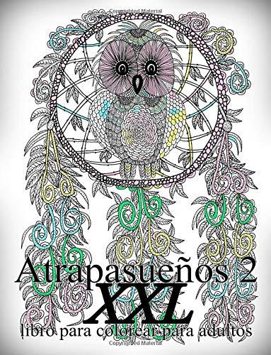 Atrapasueños XXL 2: libro para colorear para adultos: Volume 2