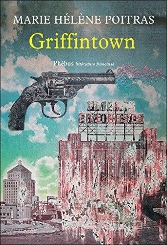 Griffintown [Pdf/ePub] eBook