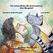 The extraordinary life of the very ordinary Jean Bougniart