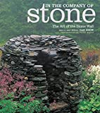 In the Company of Stone by Dan Snow (2007-01-30)