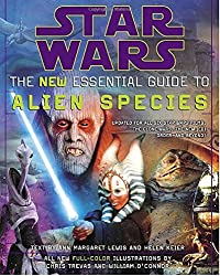 Star Wars the New Essential Guide to Alien Species (Star Wars Library) by Ann Margaret Lewis (2006-10-31)