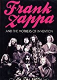 Frank Zappa and the Mothers of Invention - In the 1960s