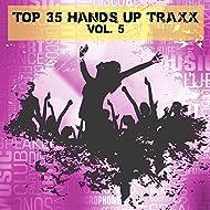 Top 35 Hands Up Traxx, Vol. 5