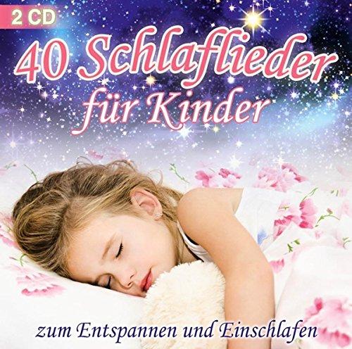 40 Schlaflieder für Kinder - zum Entspannen und Einschlafen