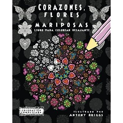 Corazones, Flores Y Mariposas Libro Para Colorear Relajante ...