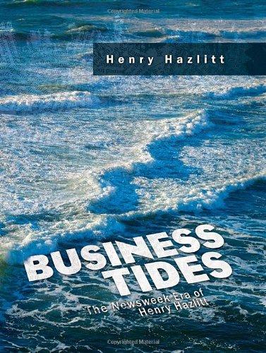 business-tides-the-newsweek-era-of-henry-hazlitt